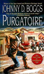 Purgatoire by Johnny Boggs. Mystery, Historical Fiction, Western Fiction