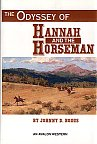 The Odyssey of Hannah and the Horseman by Johnny Boggs. Western Novel, Western Fiction.