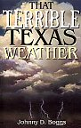 That Terrible Texas Weather by Johnny Boggs. Weather, non-fiction.