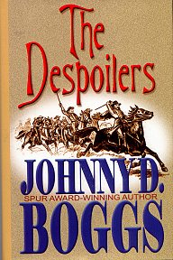 The Despoilers by Johnny Boggs. Revolutionary War Fiction, Historical Novels